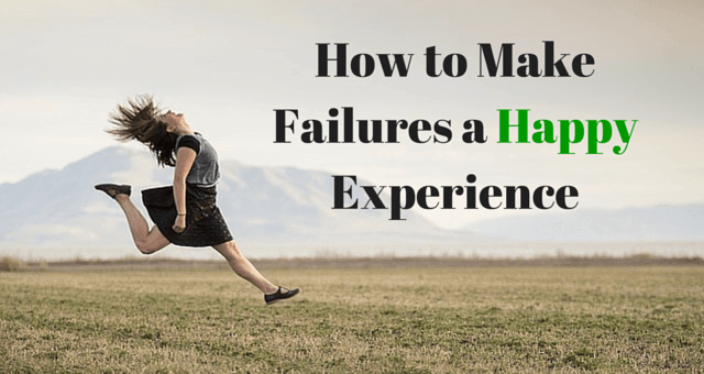 making-failure-a-happy-experience
