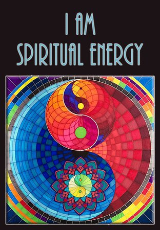 i-am-spiritual-energy